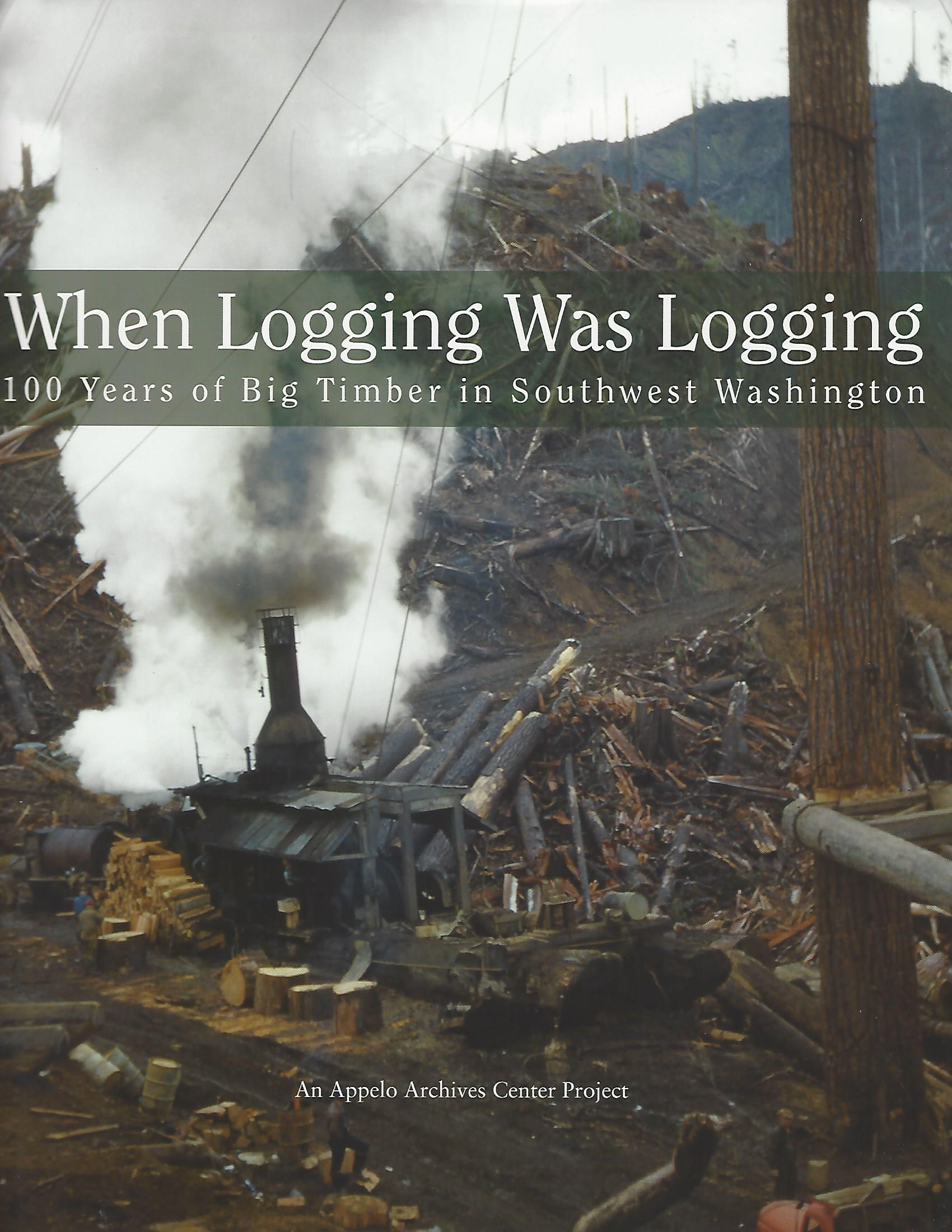 When Logging Was Logging