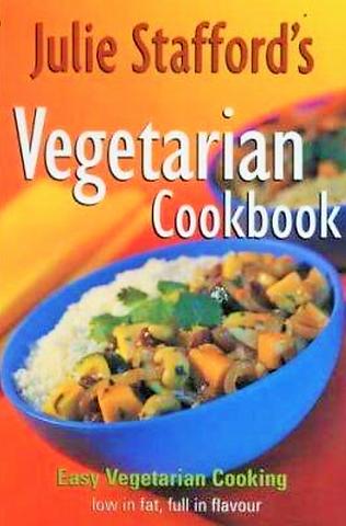 Julie Stafford's Vegetarian Cookbook
