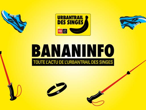 Bananinfo n°11, toute l'actualité de l'Urbantrail des Singes