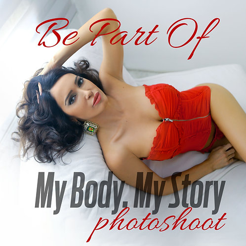 My Body My Story Photoshoot + Makeover