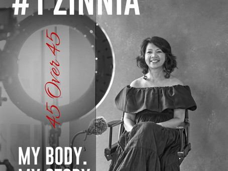 Episode 1 - Zinnia  My Body. My Story PODCAST  45 Over 45 chapter