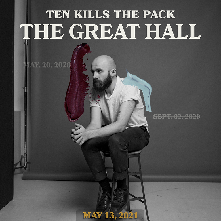 Ten Kills The Pack at The Great Hall