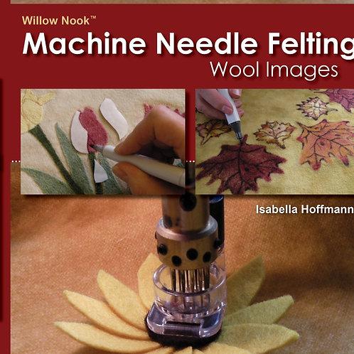 """Machine Needle Felting """"Wool Images"""""""