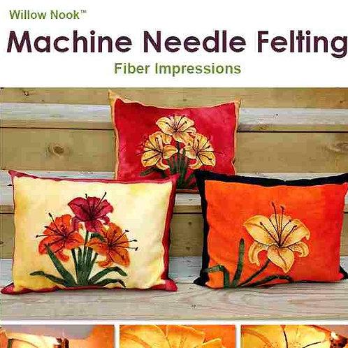 """Machine Needle Felting """"Fiber Impression"""""""