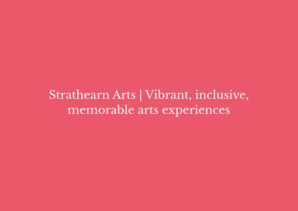 Strathearn Arts Brand position statement