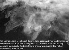 Why are 'Turbulent Flows' so difficult to understand?