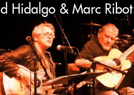 これぞルーツ・ミュージック! デイヴィッド・ヒダルゴ & マーク・リボー 目撃するしかない!