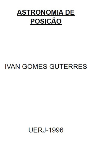 Astronomia de Posição - Ivan Gomes Guterres (1996)