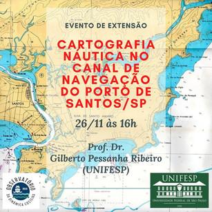 CARTOGRAFIA NÁUTICA NO CANAL DE NAVEGAÇÃO DO PORTO DE SANTOS/SP