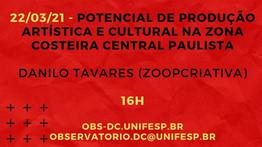 22/03/21 - POTENCIAL DE PRODUÇÃO ARTÍSTICA E CULTURAL NA ZONA COSTEIRA CENTRAL PAULISTA