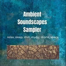 Playlist_AmbientSoundscapesSampler.jpg