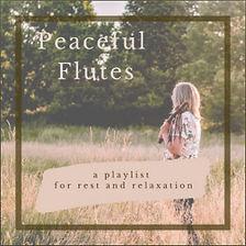 Playlist_PeacefulFlutes.jpg