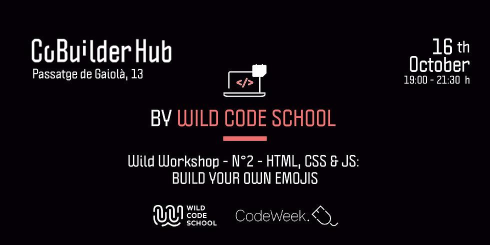 Wild Workshop - N°2 - HTML, CSS & JS: BUILD YOUR OWN EMOJIS