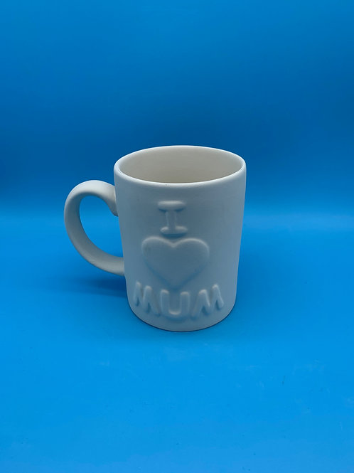 I Love Mum Mug 12oz