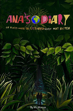 Ana's Diary of Places Where the Extraordinary May Happen FRONT COVER 2.19.2021.jpg