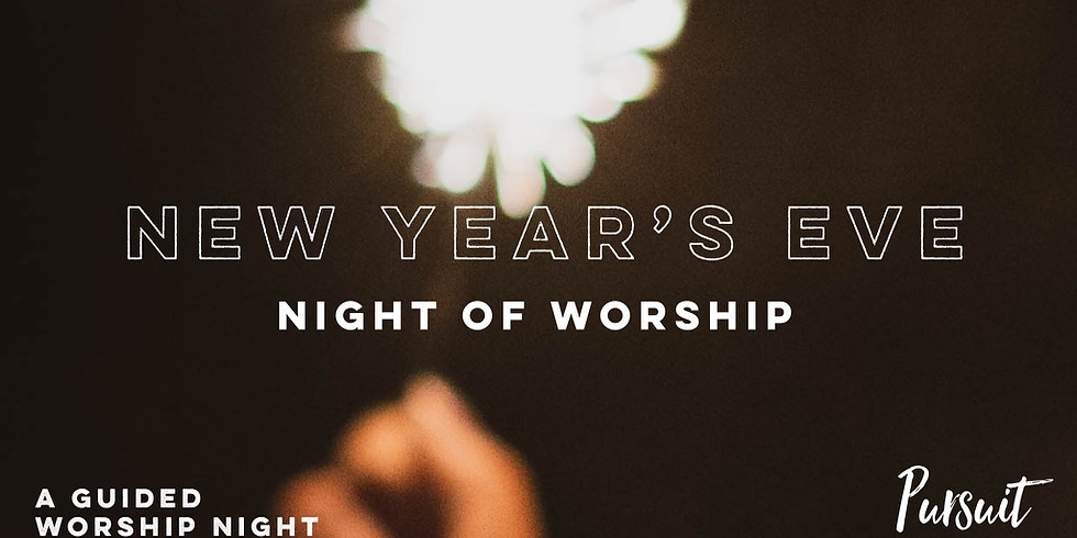 New Year's Eve Night of Worship