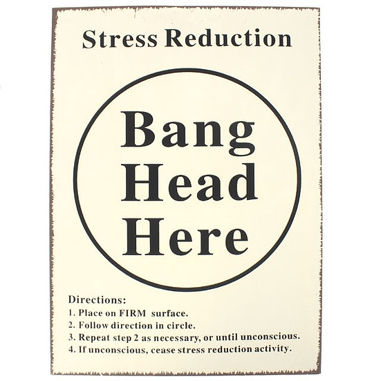 Stress Reduction - Metal Wall Sign