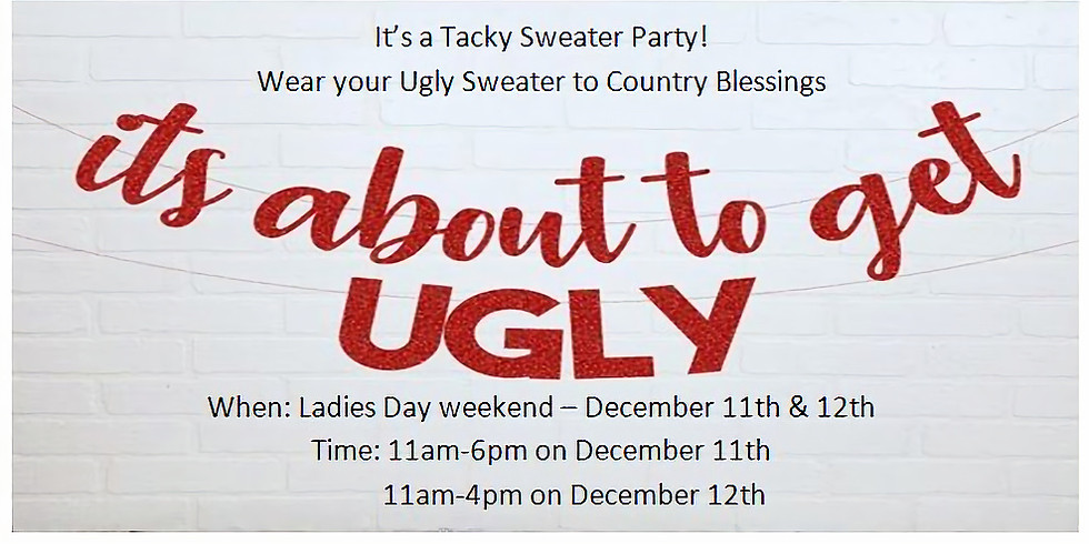 Ugly Sweater Ladies Day Shopping Open House