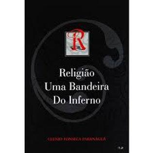 Religião uma Bandeira do Inferno