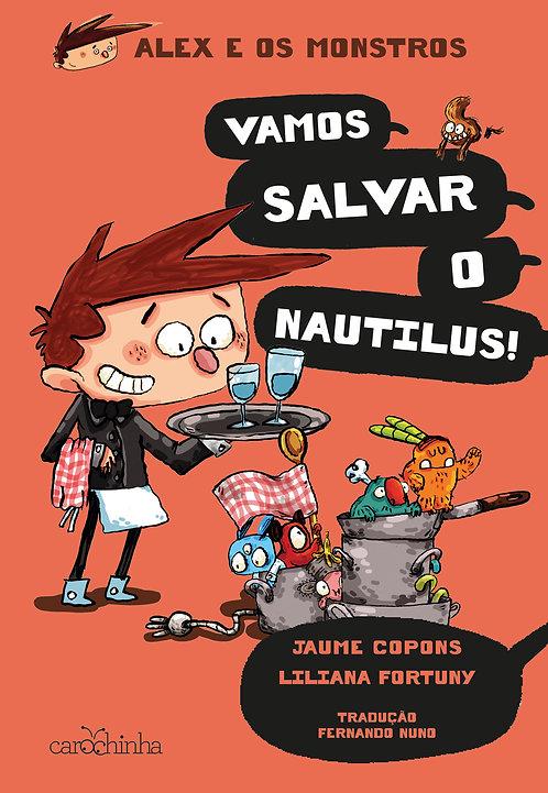 Alex e os Monstros (vol. 2): Vamos salvar o Náutilus!