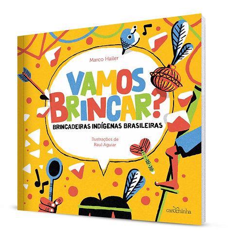 Vamos brincar?  – Brincadeiras indígenas brasileiras