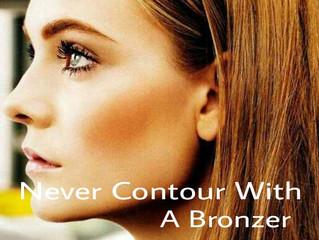 Never Contour With a Bronzer