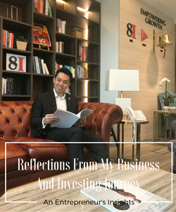 Reflections From My Business And Investing Journey