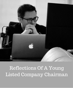 Reflections of a Young Listed Company Chairman