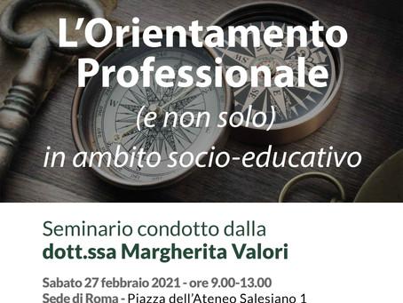 Seminario sull' Orientamento professionale (e non solo)