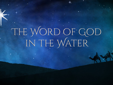 The Word of God in the Water