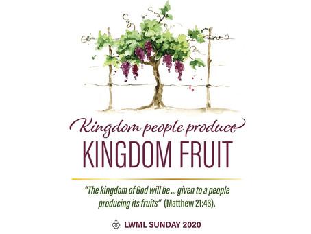 Kingdom People Produce Kingdom Fruit