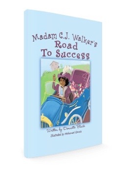 Madam C. J. Walker's Road to success{Hardcover}