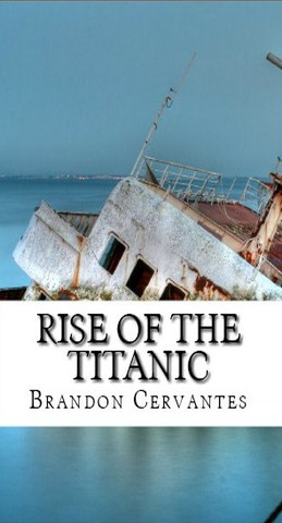 Rise of the Titanic