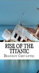 Rise of the Titanic