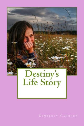 Destiny's Life Story