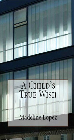 A Child's True Wish
