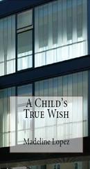 A Child's True Wish