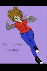 The Hardest Goodbye