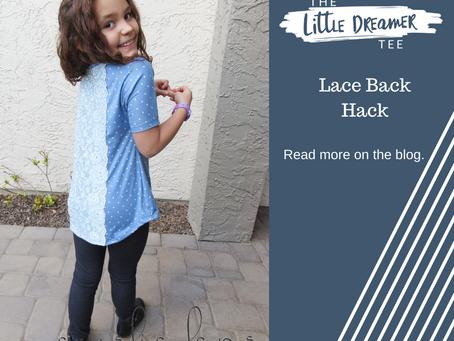 Lace Back - Little Dreamer/Dream Tee Hack