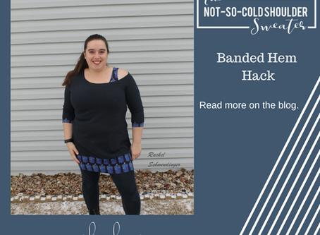 Not So Cold Shoulder Hack - Banded Hem
