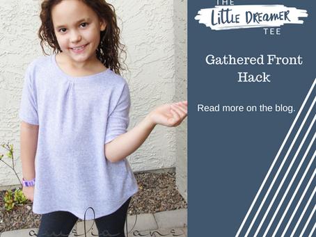 Gathered Neckline - Little Dreamer Hack!