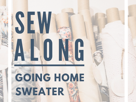 Sew Along with ALD -- Going Home Sweater