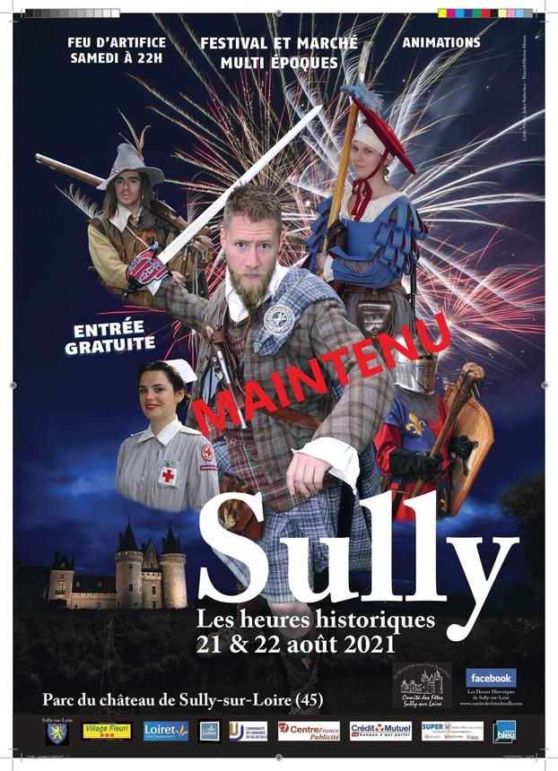 LES HEURES HISTORIQUES DE SULLY SUR LOIRE (45) 21&22 AOUT 2021