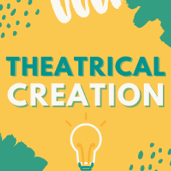 THEATRICALCREATION.png