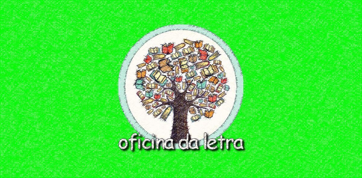 OFICINA DA LETRA