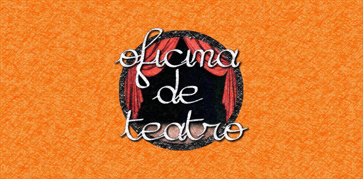 OFICINA DE TEATRO