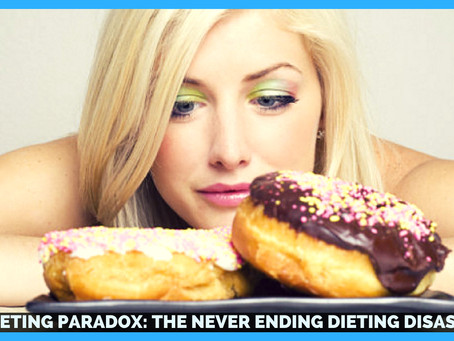 The Weight Loss Paradox: The Never Ending Diet Disaster