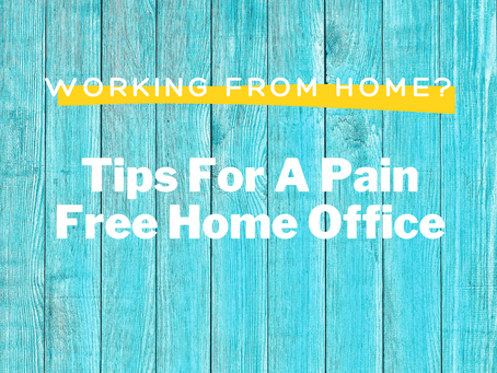 Tips For Avoiding Pain With Your Home Office