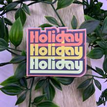 Holiday Holiday Holiday Sticker