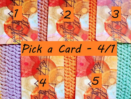 Pick a Card - 4/1/21